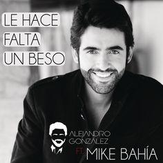 """""""Le Hace Falta Un Beso - Versión Reggaeton"""" - Alejandro Gonzalez Mike Bahia #ColombiaSinbru #ColombianMusic"""