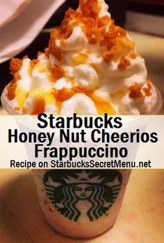 Starbucks Honey Nut Cheerios Frappuccino! #StarbucksSecretMenu Recipe here: http://starbuckssecretmenu.net/honey-nut-cheerios-frappuccino-starbucks-secret-menu/