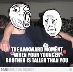 Damn you little brother!