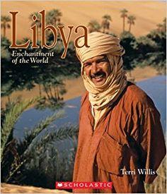 Libya Terri Willis , ISBN: 978-0531124802 9/18/2017