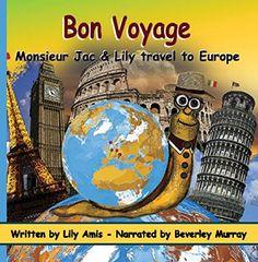 Bon Voyage, Monsieur Jac & Lily travel to Europe nassima ... https://www.amazon.com/dp/B077HRPMPV/ref=cm_sw_r_pi_dp_x_rJTgAb9CWCD75