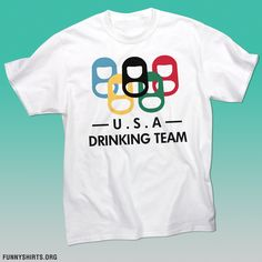 Customize your very own Drinking Team shirt at Funny Shirts!