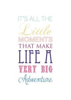 'All the little moments' Print via Little Moo Boutique. Click on the image to see more!