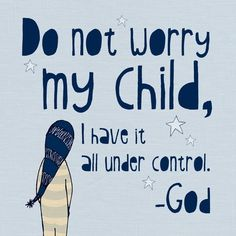 """Love this print from Etsy """"Do not worry my child I have it all under control""""  from TwitterpatedToad"""