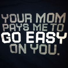 Wrestling. Your Mom...