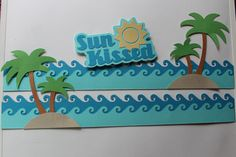 This border uses CM cardstock, the wave bordermaker punch and a palm tree design from the Silhouette Library. I created the title myself in Silhouette using the Unicorn font