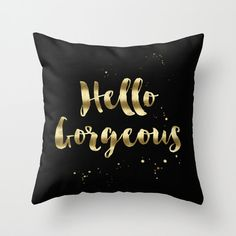 Hello Gorgeous Pillow by Huntleigh  Throw Pillow Cover made from 100% spun polyester poplin fabric, a stylish statement that will liven up any room.
