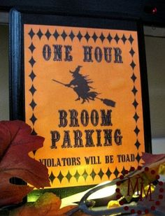 One Hour Broom Parking.  Violators Will Be Toad.