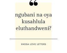 XhosaLoveLetters on Etsy Love Letters, Etsy Seller, Quotes, Quotations, Cartas De Amor, Boyfriend Letters, Quote, Shut Up Quotes