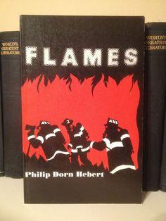 "Signed ""Flames"" A Novel By Philip Dorm Hebert Firefighting Fiction Firefighter"