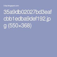 35a9db02027bd3eafcbb1edba9def192.jpg (550×368)
