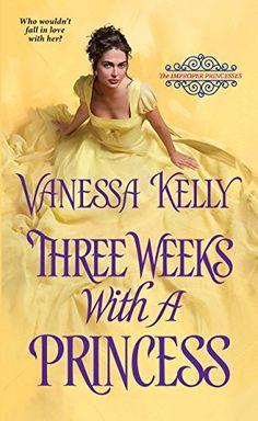 Three Weeks with a Princess (The Improper Princesses) by ... https://smile.amazon.com/dp/B01M0NSC85/ref=cm_sw_r_pi_dp_x_d9Ctyb5HC7D99
