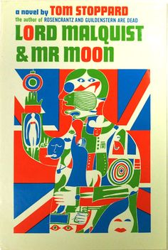 A 1968 cover by Antonucci of Tom Stoppard's novel, Lord Malquist & Mr Moon