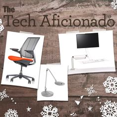 2016 Holiday Gift Guide: The Tech Aficionado.  These innovative office solutions make great gifts for tech aficionados.