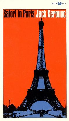 Satori in Paris by Jack Kerouac. Grove Press, 1967. Cover by Roy Kuhlman. www.roykuhlman.com