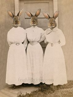 The Sisters Bunn, Altered Photograph--love it