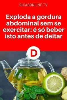 Secar barriga sem treinar | Exploda a gordura abdominal sem se exercitar: é só beber isto antes de deitar | Exploda a gordura abdominal sem se exercitar: é só beber isto antes de deitar