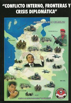"""""""Conflicto interno, fronteras y crisis diplomática""""– Alberto Ramos Garbiras- Universidad Libre     http://www.librosyeditores.com/tiendalemoine/relaciones-internacionales-/193-conflicto-interno-fronteras-y-crisis-diplomatica.html     Editores y distribuidores"""