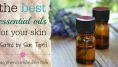 Best Essential Oils for Skin: How to Choose for Every Skin Type