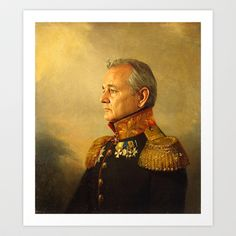 Bill Murray - replaceface Art Print by Replaceface -  One day, when I have a fireplace to hang this over...
