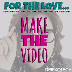 For the love...make the video! -Follow Driskotech on Pinterest