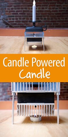 Take advantage of the heat from a tea light to power an electric candle.