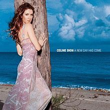Celine Dione - A New Day Has Come
