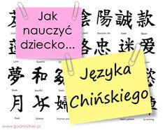 Jak nauczyć dziecko języka Chińskiego? Cały artykuł, wiele metod i porad! #dziecko #dzieci #edukacja #chiński nauka