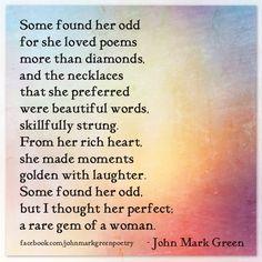 """Sui Generis"" - romantic love poetry by John Mark Green - #johnmarkgreenpoetry #john markgreen johnmarkgreenpoetry.tumblr.com"