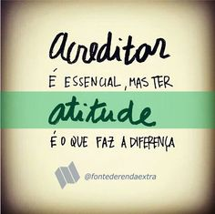 Believe and have attitude Motivational Phrases, Inspirational Quotes, Poem Quotes, Life Quotes, Positive Words, More Than Words, Sentences, Wisdom, Positivity
