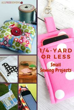 Check out all of these Quarter Yard Small Sewing Projects | AllFreeSewing.com