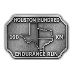 Houston Hundred Endurance Run Texas Belt Buckle with outline of State of Texas