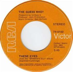 the guess who 45 these eyes - Bing Images Old Records, Vinyl Records, I Love Music, Good Music, The Guess Who, Oldies But Goodies, Music Songs, Music Life, Music Music