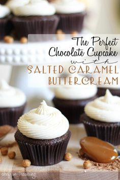 The Perfect Chocolate Cupcake with Salted Caramel Buttercream!