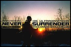 Arrowhead 135 Mile Ultra: Never Surrender Ultra Marathon, Never, Concert, Movies, Movie Posters, Films, Film Poster, Popcorn Posters, Concerts