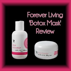 """Name The """"Botox Mask"""" Brand / Company Forever Living Product Promises THE MASK POWDER Drawing & tightening properties Conditioning Rejuvenating Smoothing THE ALOE ACTIVATOR Moisturise Cleanse C..."""