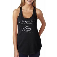 A Southern Belle has 3 True Loves – Black - Southern Pride, Southern Girl, I Love the South, Southern Apparel, Southern Tank, Southern Sayings (www.himandgem.com)