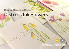 Distress Ink Flowers (Dies by Alexandra Renke) – Sandy Allnock