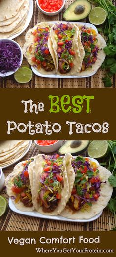 The BEST Potato Tacos!!!  Perfect Vegan tacos made with simple ingredients.  You…