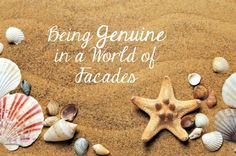 Being Genuine in a World of Facades ⋆ A Little R & R