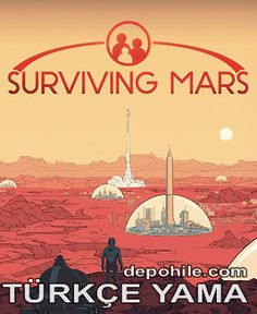 Surviving Mars PC Oyunu Türkçe Yama İndir, Kurulum 2021 Mars, Survival, Movies, Movie Posters, March, Films, Film Poster, Cinema, Movie