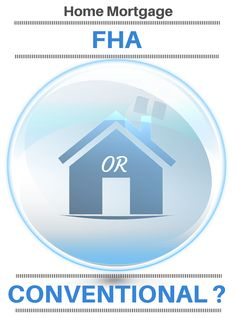 Conventional Versus FHA: Which Should You Choose? What mortgage is best for you? FHA or Conventional Mortgage Tips, Mortgage Rates, Sell House Fast, Home Buying Tips, Loans For Bad Credit, Real Estate Tips, You Choose, Education, Fha Loan