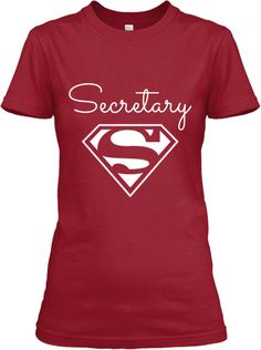 Super Awesome.  No longer available.  But as if ....   LIMITED EDITION-Super Secretary Admin! | Teespring