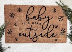 Baby its cold outside doormat - Funny Christmas Doormat - Christmas Doormat -Holiday Doormat- Funny holiday- Christmas decor- Custom doormat Baby its cold outside doormat - Funny Christmas Doormat - Christmas Doormat -Winter Doormat- funny C Christmas Doormat, Christmas Humor, Winter Christmas, Christmas Holidays, Christmas Decorations, Fall Doormat, Christmas Rugs, Winter Holidays, Front Door Mats