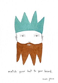 Marc Johns: match your hat to your beard