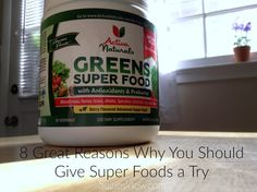 8 Great Reasons Why You Should Give Super Food a Try