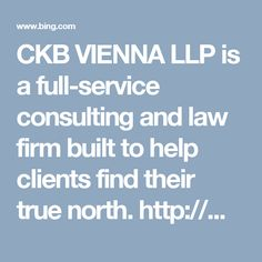 CKB VIENNA LLP is a full-service consulting and law firm built to help clients find their true north. http://www.bing.com/local/details.aspx?lid=YN873x12371726828111025511