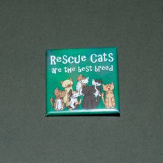 http://www.etsy.com/listing/90361827/rescue-cats-are-the-best-breed