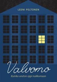 Ullan Luetut kirjat: Leeni Peltonen Valvomo - Kuinka uneton oppi nukkum... Persona, Periodic Table, Believe, Ebooks, Action, Change, Website, Reading, Periodic Table Chart