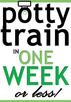 potty, train, training, one, week, 3, days, 1, easy, step-by-step, guide, advice, day, days, day by day, outline, example, idea, ideas. Potty Train in one week or less!